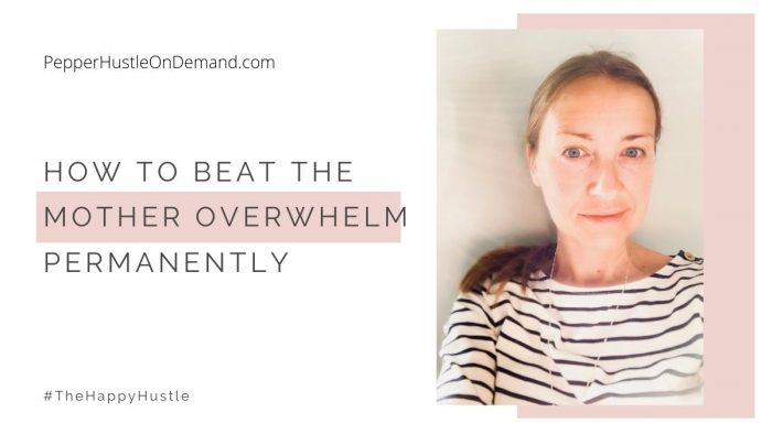 Beat The Mother Overwhelm